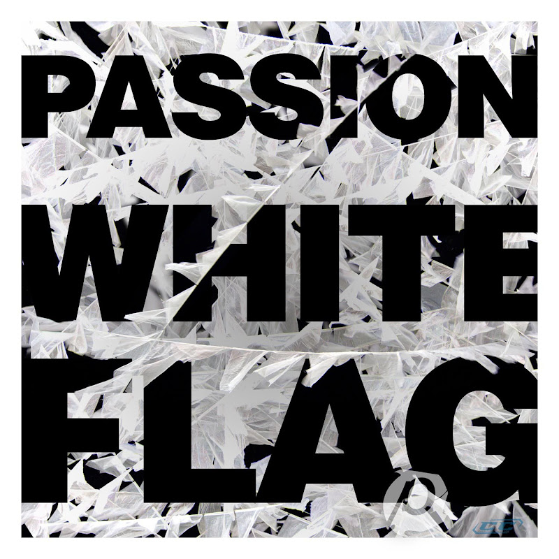 Passion Worship Band - Passion White Flag 2012 English Christian Live Worship Album MP3