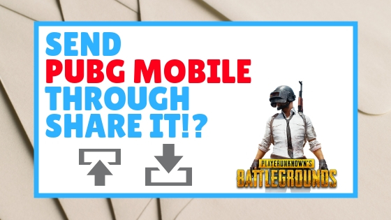 How To Send PUBG Through ShareIt Easily 2019