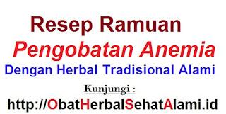 Resep Ramuan pengobatan anemia dengan herbal tradisional alami