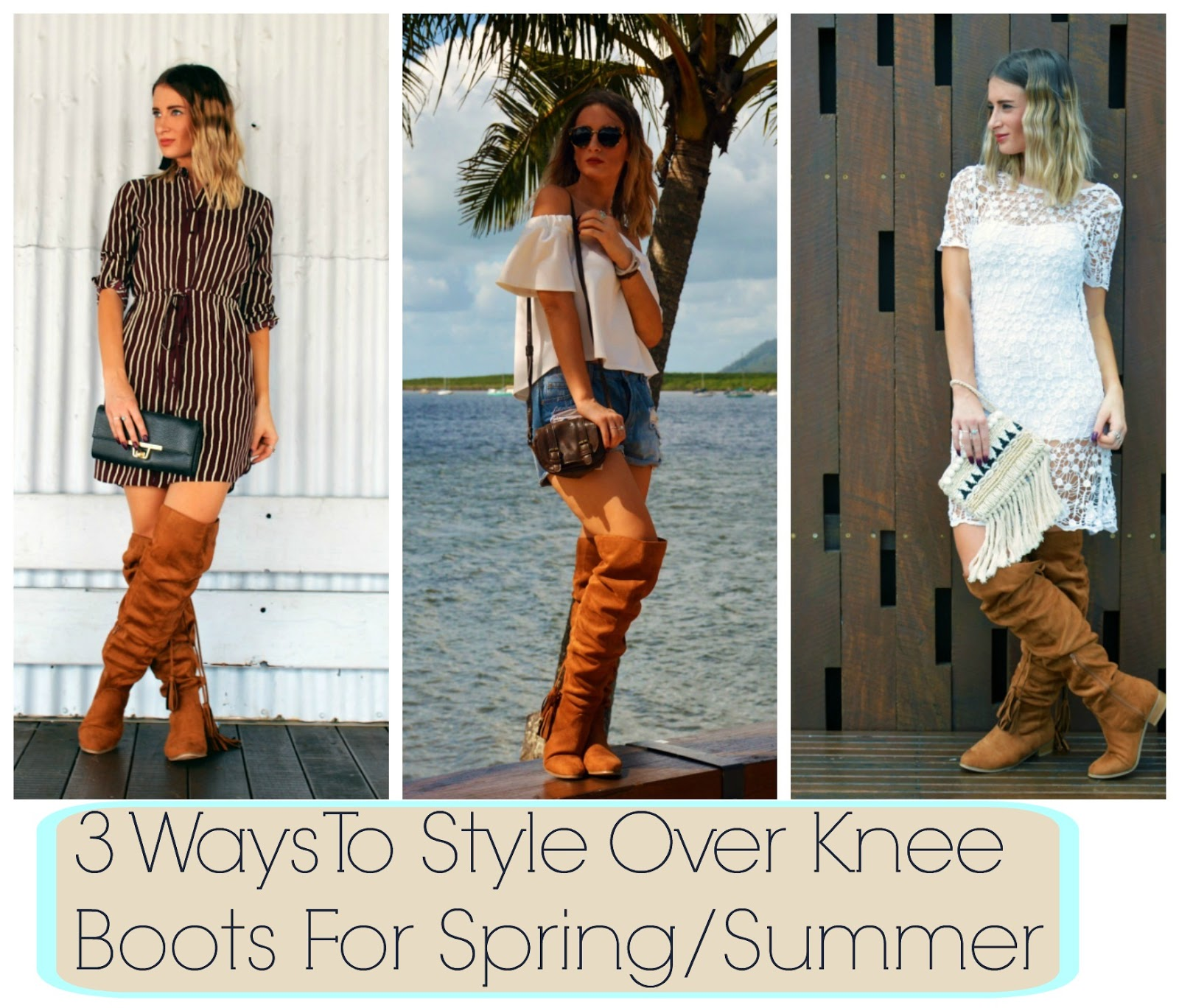 11dec6d916eb 3 Ways To Wear Over Knee Boots In Spring Summer