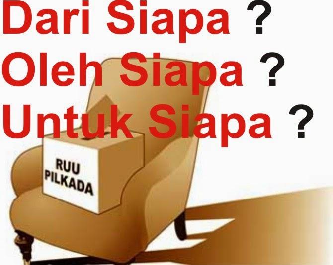 Cara Indonesia Bangkit RUU Pilkada Dari Siapa oleh Siapa untuk Siapa