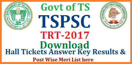 TSPSC TRT / TS DSC Hall Tickets Answer Key Results Post wise Merit List Download Telangana Teachers Recruitment Test/Techers Selection Test 2017 Notification Admit Cards Download at Recruitment Official Answer Key Download from Telangana State Public Service Commission website www.tspsc.gov.in | Hall Tickets for TRT TST to held in Telangana may be end of this year 2017 Merit List for SA Telugu Hindi English Maths Physical Science Bio Science Social Studies Download here | LPs Language Pandits Telugu Hindi Urdu Physical Education Teacher PET and Secondary Grade Teacher Posts tspsc-trt-ts-dsc-hall-tickets-admit-cards-answer-key-results-merit-list-download