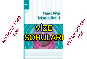 Temel Bilgi Teknolojileri 1, Temel Bilgi Teknolojileri 1 Çıkmış vize soruları, Temel Bilgi Teknolojileri 1 vize pdf indir, Temel Bilgi Teknolojileri 1 çalışma soruları, Temel Bilgi Teknolojileri 1 çıkan sorular, aöf Temel Bilgi Teknolojileri 1 vize pdf indir, Temel Bilgi Teknolojileri 1 çıkmış sorular