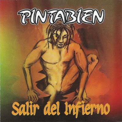 PINTABIEN - Salir del infierno (2007)