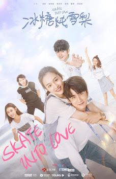Skate Into Love (2020)