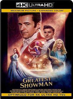 El Gran Showman (2017) 4K UHD [HDR]Latino [GoogleDrive] SilvestreHD