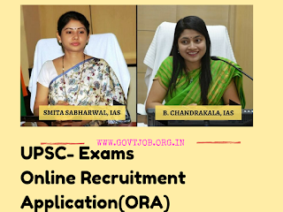 UPSC Online Examination ,Online Recruitment Application (ORA) ,E-admit Card & UPSC Results