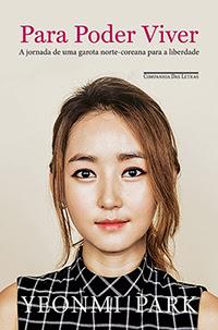[Resenha] Para Poder Viver - Yeonmi Park