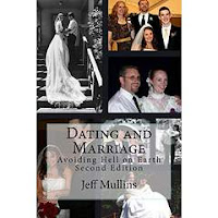 https://www.amazon.com/Dating-Marriage-Avoiding-Hell-Earth/dp/1490483357/ref=sr_1_2?s=books&ie=UTF8&qid=1470077363&sr=1-2&keywords=dating+and+marriage+jeff+mullins
