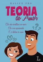 http://www.blogdopedrogabriel.com/2016/10/resenha-teoria-do-amor-de-halice-frs.html