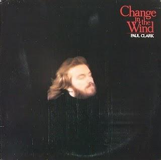 Paul Clark - Change in the Wind (1978) | The King's Music Blog