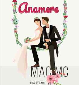 Audio | Mac Mc - Anamere