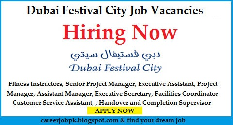 Jobs in Dubai Festival City UAE