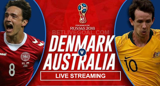 live streaming denmark vs australia 21 juni 2018