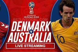 Live Streaming Denmark vs Australia 21 Juni 2018