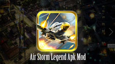 Air Storm Legend Mod Apk Terbaru [ Plane Unlocked + No Ads]