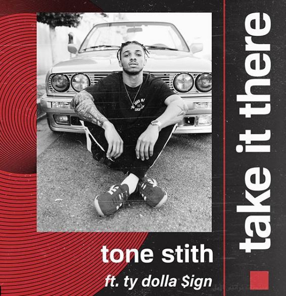 Tone Stith Take It There feat Ty Dolla $ign
