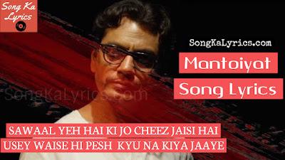 mantoiyat-song-lyrics-english-hindi-raftaar-nawazuddin-siddiqui-full-lyrics