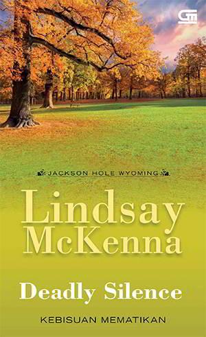 Deadly Silence Kebisuan Mematikan PDF Karya Lindsay Mckenna