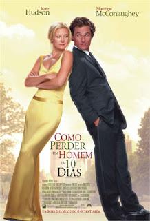 como perder um homem em 10 dez dias filme comedia romantica filmes cinema netflix dica melhor filme otimo engraçado