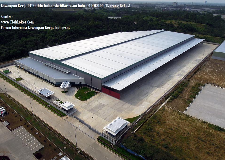 Lowongan Kerja Terbaru Operator Produksi 2019 PT.KEIHIN INDONESIA