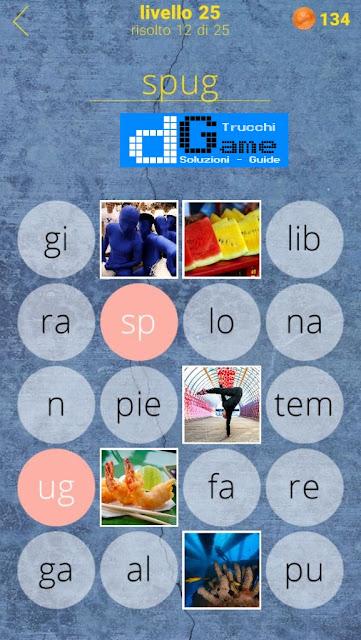 650 Parole soluzione livello 25 (1 - 25) | Parola e foto