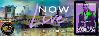 Release Boost INTERNATIONAL GUY: VOLUME 3 By Audrey Carlan