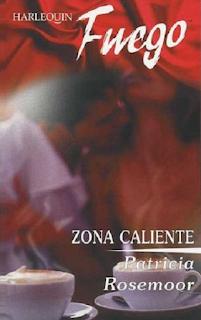 Patricia Rosemoor - Zona Caliente
