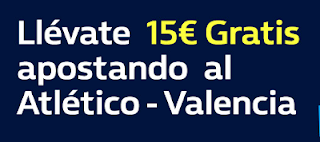 william hill promocion Atletico vs Valencia 4 febrero