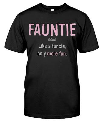 Fauntie noun T-shirts Hoodie Sweatshirt. GET IT HERE