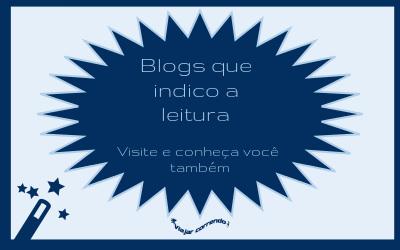 Blogs que indico a leitura