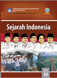 Sejarah Indonesia Buku Siswa Kelas 12-XII Kurikulum 2013 Revisi 2018