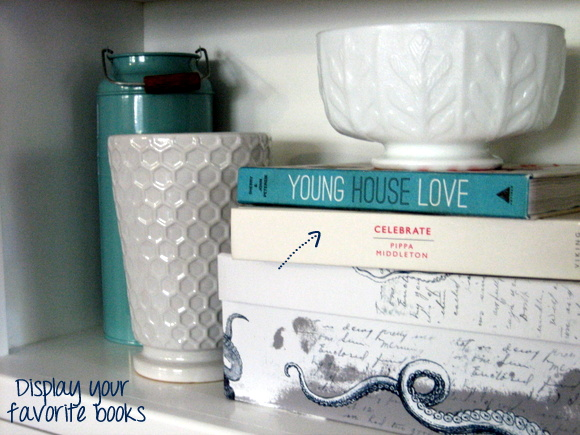 Use books to decorate and also show your personality.