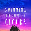 Swimming Through Clouds Review