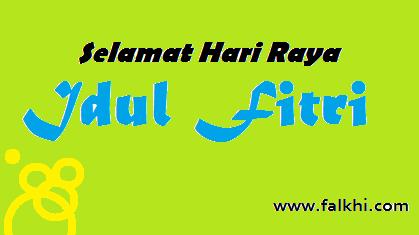 Falkhi Hari Raya Idul Fitri Saatnya Membuka Kenangan