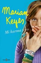 http://lecturasmaite.blogspot.com.es/2015/03/novedades-marzo-mi-karma-y-yo-de-marian.html