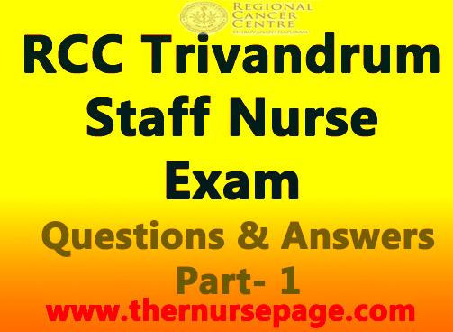 RCC Trivandrum Staff Nurse Exam Questions and Answers Part-1