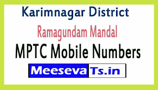 Ramagundam Mandal MPTC Mobile Numbers List Karimnagar District in Telangana State