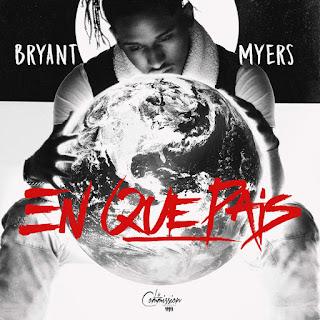 Bryant Myers – En Que Pais