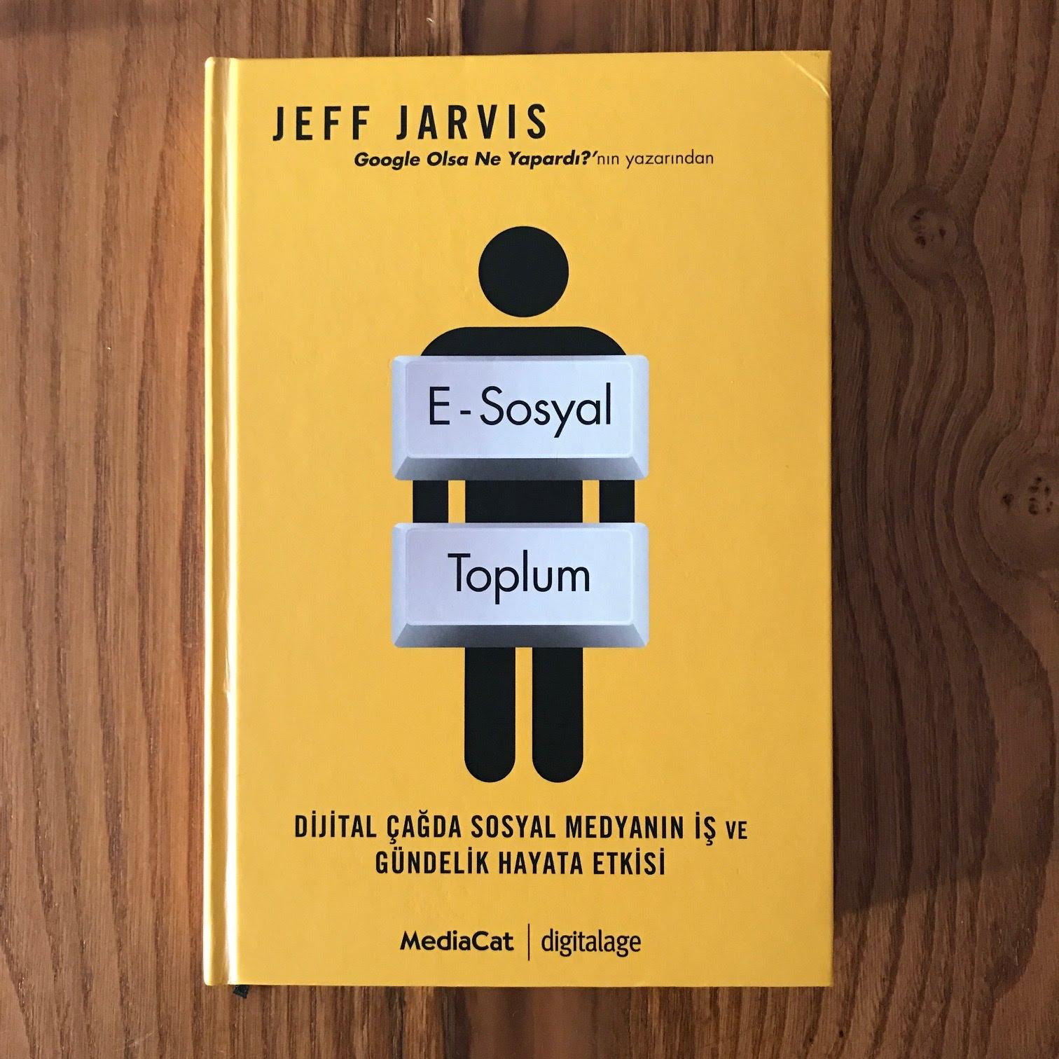 E-Sosyal Toplum - Dijital Cagda Sosyal Medyanin Is ve Gundelik Hayata Etkisi (Kitap)