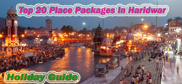 Top 20 Place Packages In Haridwar