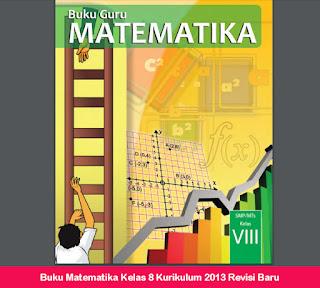 Buku Matematika Kelas 8 Kurikulum 2013 Revisi Baru