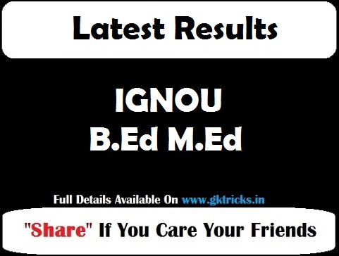 IGNOU B.Ed M.Ed Result
