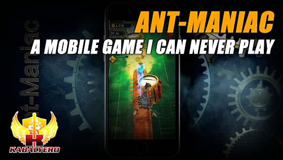 Ant-Maniac ★ A Mobile Game I Can Never Play