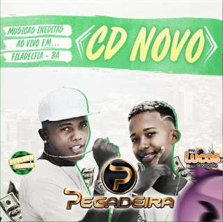 BANDA PEGADEIRA - CD AO VIVO EM FILADELFIA 2018 [ PRA PAREDÃO]