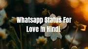 Whatsapp Status For Love In Hindi [New 2019 With Images]
