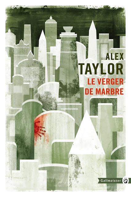 Le verger de marbre d'Alex Taylor totem gallmeister 2018