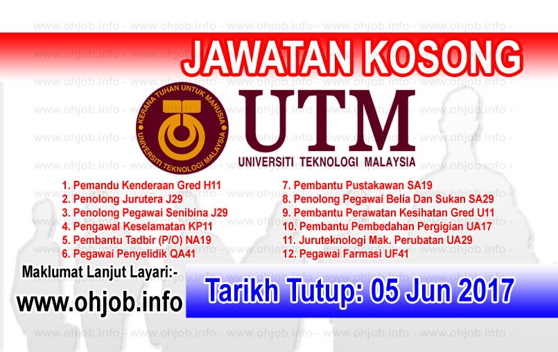 Jawatan Kerja Kosong UTM - Universiti Teknologi Malaysia logo www.ohjob.ihfo jun 2017