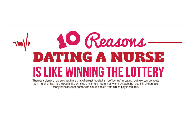 10 Reasons Why Dating a Nurse is Like Winning the Lottery