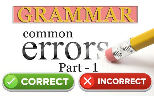 Grammar Sentences with Common Errors Mistakes